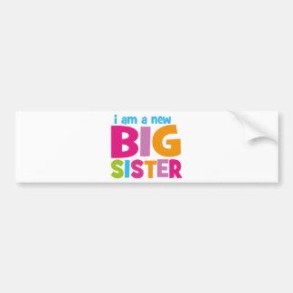 I am a new Big Sister Bumper Sticker