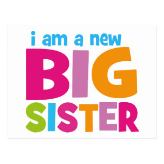 I am a new Big Sister Postcard