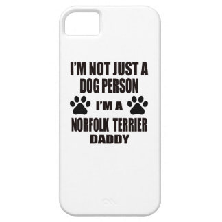 I am a Norfolk Terrier Daddy iPhone 5 Cover