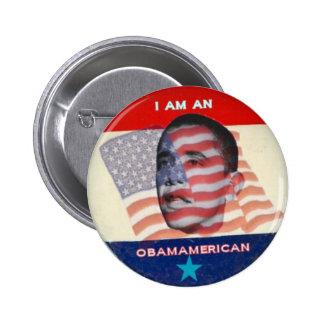 I Am A ObamAmerican Pinback Button