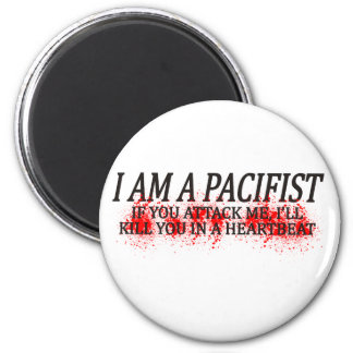I Am A Pacifist 2 Inch Round Magnet