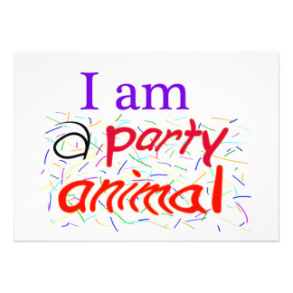 I am a Party Animal 5 x 7 Custom Invitation