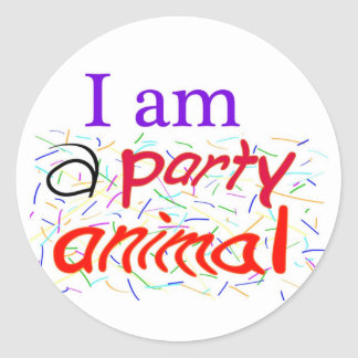 I am a Party Animal Circle Classic Round Sticker