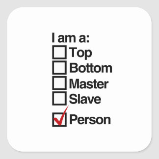 I am a person (dominance) square sticker