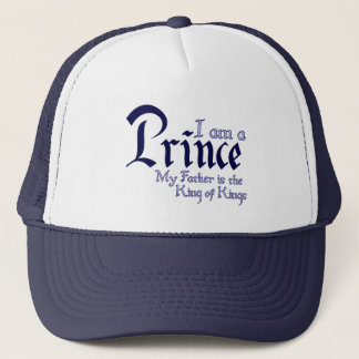 I am a Prince King of Kings Trucker Hat