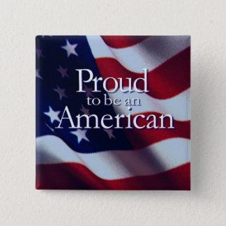 I AM A PROUD AMERICAN PATRIOTIC PINBACK BUTTON