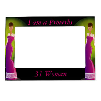 i am a proverbs 31 woman magnetic frame