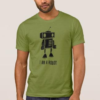 I am a robot T-Shirt