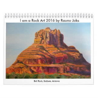 I am a Rock Art 2016 Calendar by Rauno Joks