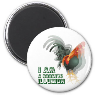 I Am A Rooster Illusion 2 Inch Round Magnet