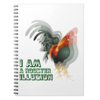 I Am A Rooster Illusion Spiral Note Books