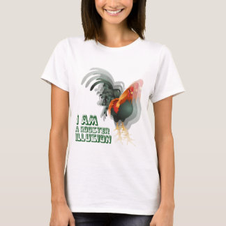 I Am A Rooster Illusion T-Shirt
