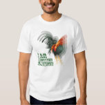 I Am A Rooster Illusion Tshirt