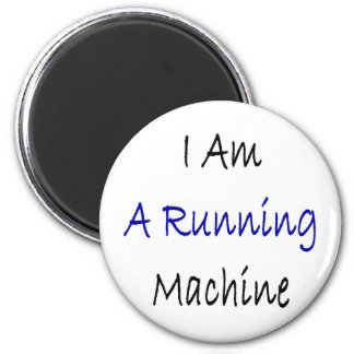I Am A Running Machine Refrigerator Magnets