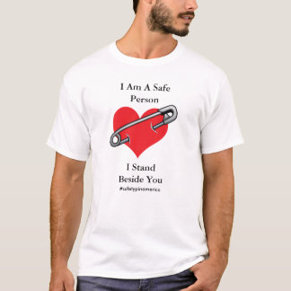 I Am A Safe Person Safety Pin Heart T-Shirt