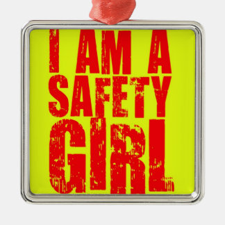I am a Safety Girl Christmas Tree Ornament