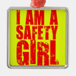 I am a Safety Girl Square Metal Christmas Ornament