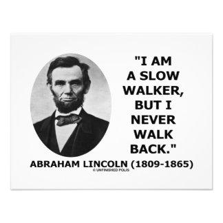 I Am A Slow Walker But I Never Walk Back Quote Custom Invitations