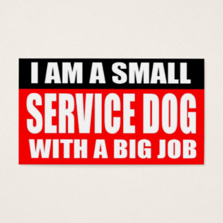 I am a small Service Dog with a Big Job Business Card