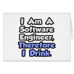 I Am A Software Engineer, Therefore I Drink Greeting Cards