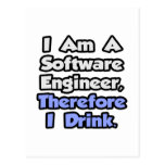 I Am A Software Engineer, Therefore I Drink Postcard