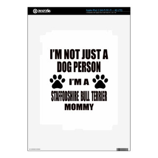 I am a Staffordshire Bull Terrier Mommy Decals For iPad 3
