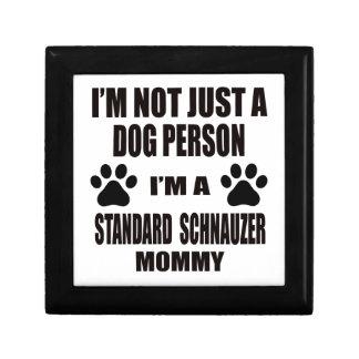 I am a Standard Schnauzer Mommy Keepsake Boxes