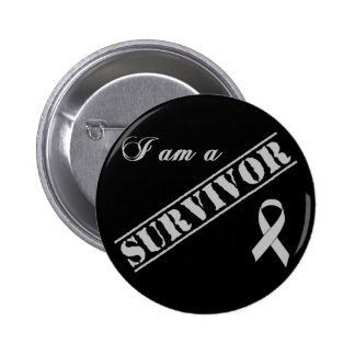 I am a Survivor - Brain Tumor / Cancer Grey Ribbon Button