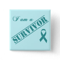 I am a Survivor - Cervical Cancer Teal Ribbon Button
