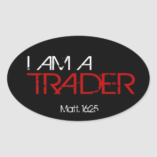 I AM A TRADER Sticker
