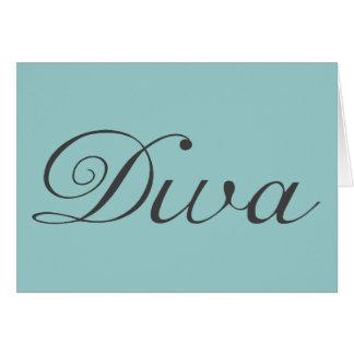 I am a true diva greeting cards