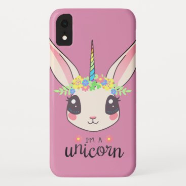 I AM A UNICORN - CUTE RABBIT iPhone XR CASE