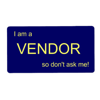 I am a , VENDOR, so don't ask me! Custom Shipping Label
