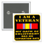 I Am A Veteran My Oath Of Enlistment Has No Expire 2 Inch Square Button