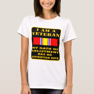 I Am A Veteran My Oath Of Enlistment Has No Expire T-Shirt