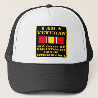 I Am A Veteran My Oath Of Enlistment Has No Expire Trucker Hat