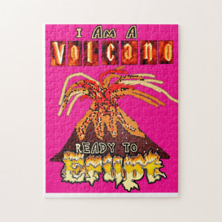 I am a volcano ready to erupt -girly version puzzles