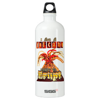 I am a volcano ready to erupt SIGG traveler 1.0L water bottle