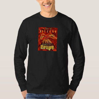 I am a volcano ready to erupt T-Shirt