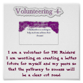 I am a volunteer for... poster