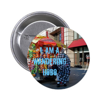 I am a Wandering Hobo Button