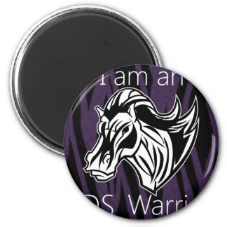I am a warrior.png 2 inch round magnet