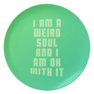 i-am-a-weird-soul-an-i-am-ok-with-it-stoopid-byzmo melamine plate