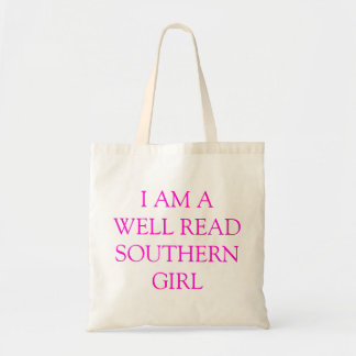 I am a well read Southern Girl Tote Bags