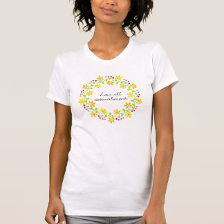 I am all astonishment - Austen - Pride & Prejudice T Shirt