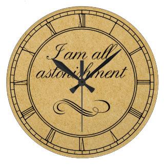 I Am All Astonishment Wall Clocks