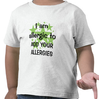 I Am Allergic To - Customize with child's allergy Tee Shirt