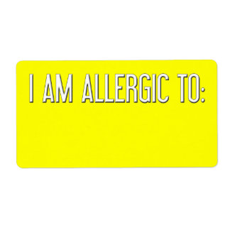 """""""I AM ALLERGIC TO"""" SHIPPING LABEL"""
