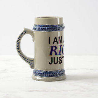 I AM ALWAYS RIGHT! JUST ASK ME BEER STEIN