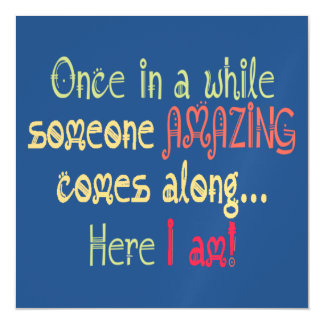 I am Amazing Funny Motivational Quote Magnetic Card
